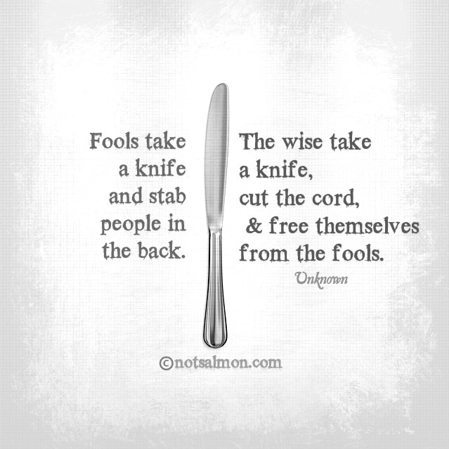 free yourself from fools